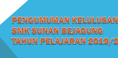 Pengumuman Kelulusan SMK Sunan Bejagung Tahun 2019/2020
